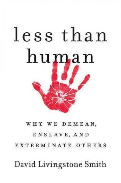 less than human dehumanisation